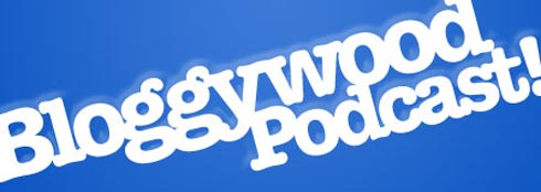 Bloggywood Podcast